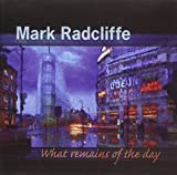 What Remains Of The Day Mark Radcliffe