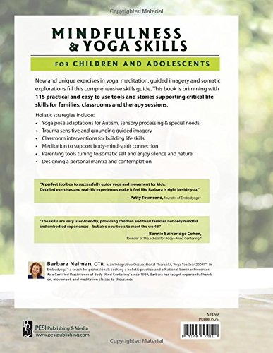 Mindfulness & Yoga Skills for Children and Adolescents: 115 Activities fro Trauma, Self-Regulation, Sepcial Needs & Anxiety
