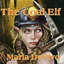 The Coal Elf (       UNABRIDGED) by Maria Devivo Narrated by Theresa Buchheister