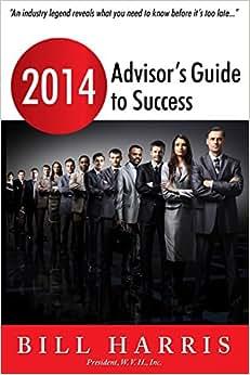 2014 Advisor's Guide To Success