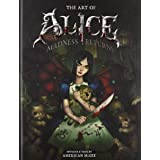 The Art of Alice: Madness Returnsby R.J. Berg