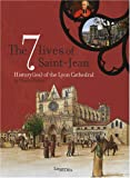 echange, troc Claudio Galleri - The 7 Lives of Saint-Jean : History(ies) of the Lyon Cathedral, édition en langue anglaise