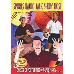 Tell Me How Career Series: Sports Radio Talk Show Host