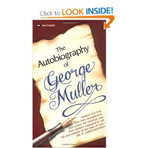Autobiography Of George Muller George Muller