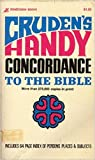 Cruden's Handy Concordance to the Bible: Includes 64 Page Index Of Persons, Places & Subjects (0310229316) by Cruden, Alexander