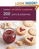 200 Jams & Preserves: Hamlyn All Colour Cookbook