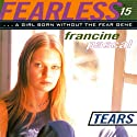 Tears: Fearless, Book 15 Audiobook by Francine Pascal Narrated by Elizabeth Evans