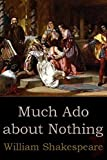 Much Ado About Nothing (Illustrated)