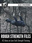 Rough Strength Files: 42 Ideas on Low...