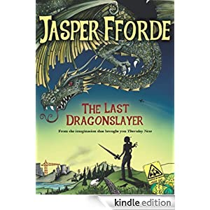 The Last Dragonslayer Trilogy - Jasper Fforde