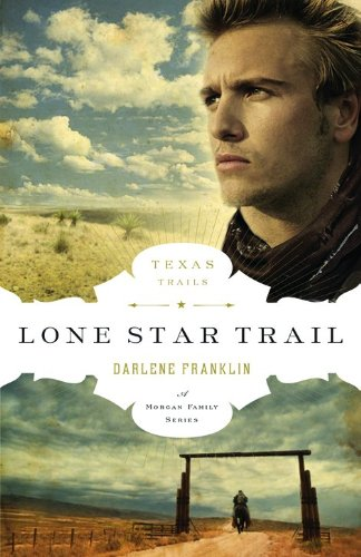 Image of Lone Star Trail (The Texas Trail Series)