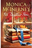 All Together Now (023074205X) by Monica McInerney
