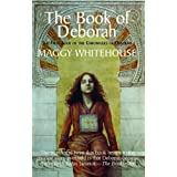 The Book of Deborah: 1: The First Book of the Chronicles of Deborahby Maggy Whitehouse
