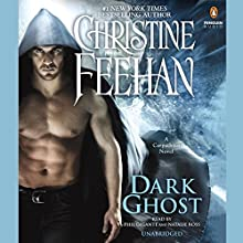 Dark Ghost (       UNABRIDGED) by Christine Feehan Narrated by Phil Gigante, Natalie Ross