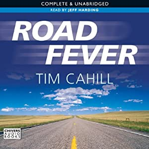 Road Fever | [Tim Cahill]