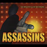 Assassins: The Broadway Cast Recording
