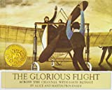 The Glorious Flight: Across the Channel With Louis Bleriot, July 25, 1909 (1435207513) by Provensen, Alice