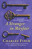 A Stranger in Mayfair (Charles Lenox Mysteries)