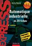 Automatique industrielle en 20 fiches...