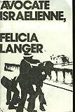 echange, troc Félicia Langer - Avocate israélienne, je témoigne