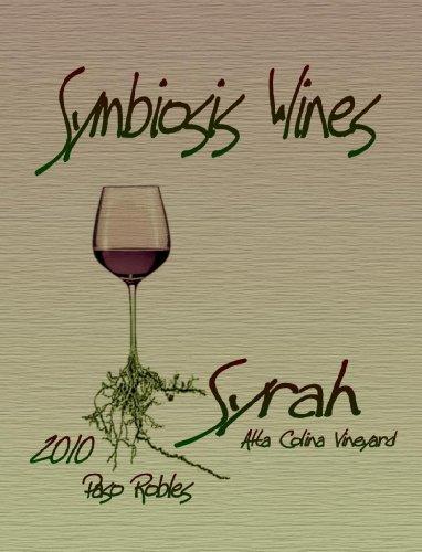 2010 Symbiosis Paso Robles Syrah 750 Ml