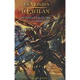 Les Mondes d'Ewilan, Tome 3 : Les tentacules du malpar Pierre Bottero