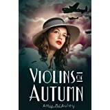 Violins Of Autumnby Amy Mcauley
