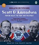 Scott & Amundsen: Their Race to the S...