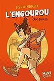 """Afficher """"Les Humanimaux n° 2 L'Engourou"""""""