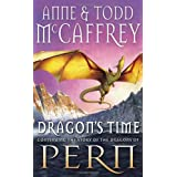 Dragon's Time (The Dragon Books)by Todd McCaffrey