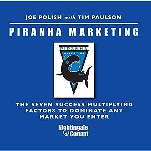 Piranha Marketing Speech