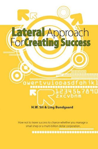 Lateral Approach for Creating Success
