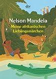 Meine afrikanischen Lieblingsmärchen (dtv Unterhaltung)
