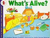 What's Alive? (Let's-Read-and-Find-Out Science 1) (0064451321) by Zoehfeld, Kathleen Weidner