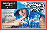 D-Bag Poet: Magnetic Poetry Kit (Themed Kits)
