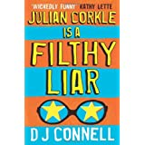 Julian Corkle is a Filthy Liarby D. J. Connell