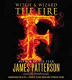 James Patterson The Fire (Witch & Wizard)