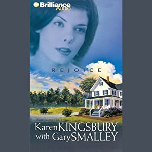 Rejoice | [Karen Kingsbury, Gary Smalley]