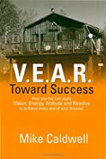 V.E.A.R. Toward Success