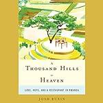 A Thousand Hills to Heaven | Josh Ruxin