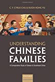 img - for Understanding Chinese Families: A Comparative Study of Taiwan and Southeast China book / textbook / text book