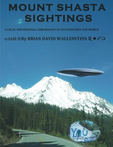 Mount Shasta Sightings (Volume 1)