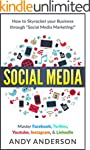 Social Media: How to Skyrocket Your B...