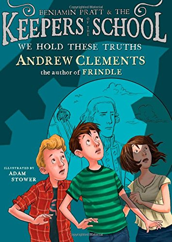 We Hold These Truths (Benjamin Pratt and the Keepers of the School)