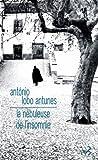 echange, troc António Lobo Antunes - La nébuleuse de l'insomnie