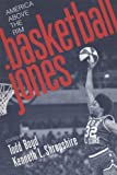 img - for Basketball Jones: America Above the Rim (Fast Track) book / textbook / text book