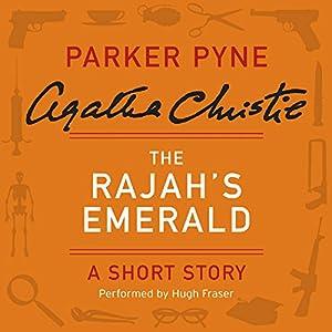 The Rajah's Emerald Audiobook