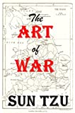 The Art of War - Annotated, Illustrated
