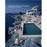 Poolside With Slim Aarons ~ Slim Aarons