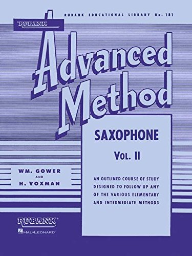 Rubank Advanced Method: Saxophone, Vol. II: 2 (Rubank Educational Library)